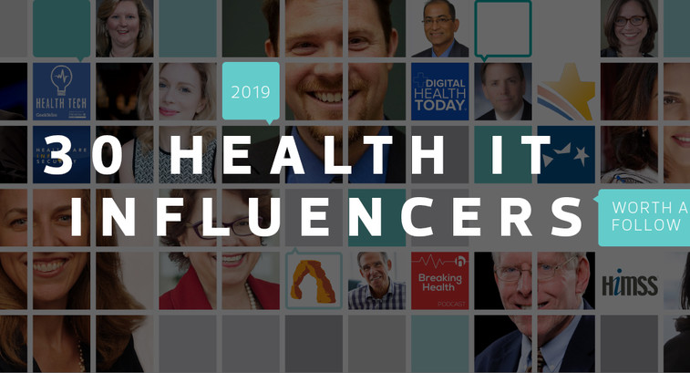 2019 30 Health IT Influencers Worth a Follow